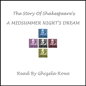 The Story of Shakespeare's A Midsummer Night's Dream | [William Shakespeare]