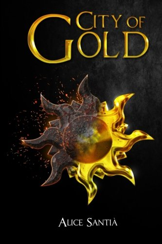 City of Gold: Volume 1