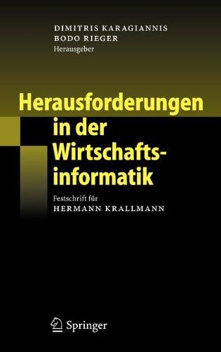 Herausforderungen in der Wirtschaftsinformatik: Festschrift für Hermann Krallmann