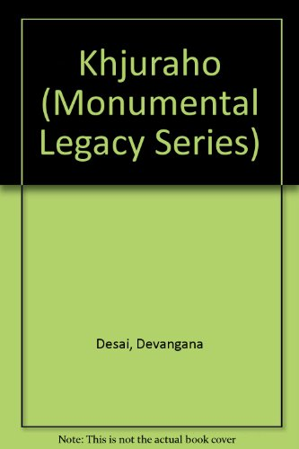 Khajuraho (Monumental Legacy Series)