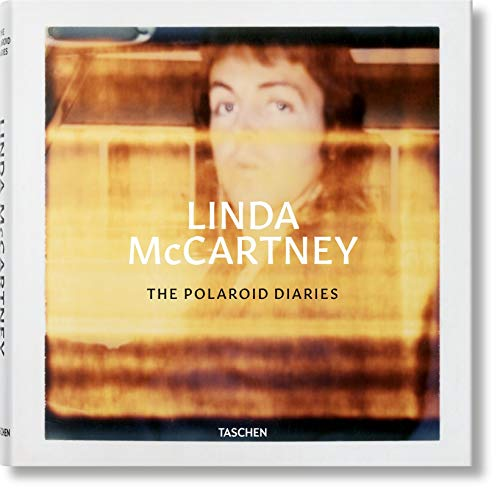 Linda McCartney. The Polaroid Diaries [Eshun, Ekow - Hynde, Chrissie] (Tapa Dura)