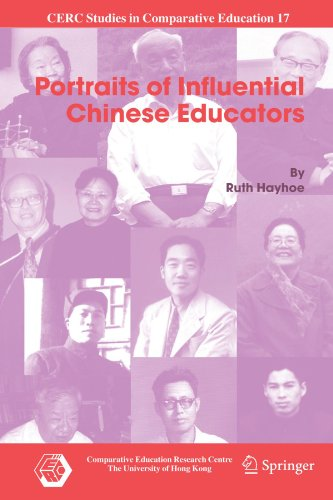 Portraits of Influential Chinese Educators (CERC Studies in Comparative Education)