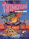 Thunderbirds Danger Zone (Thunderbird...