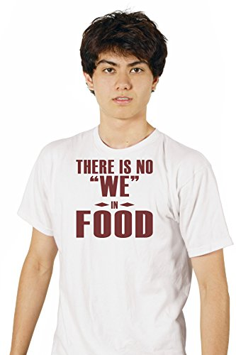 there-is-no-we-in-food-funny-food-exclusive-quality-t-shirt-for-herren-xs-shirt