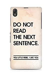 AMEZ do not read the next sentence i like you Back Cover For Sony Xperia Z1 C6902