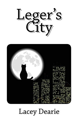 Lacey Dearie - Leger's City (The Leger Cat Sleuth Mysteries Series Book 10) (English Edition)
