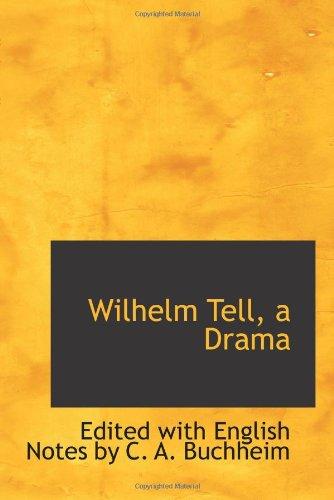 Wilhelm Tell, a Drama
