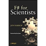 F# for Scientists ~ Jon D. Harrop