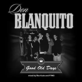 Good Old Days [Explicit]