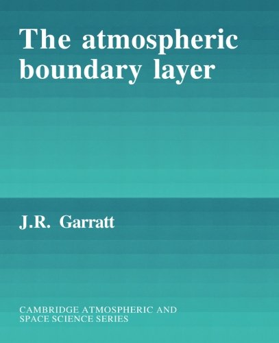 The Atmospheric Boundary Layer (Cambridge Atmospheric and...