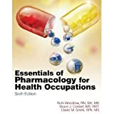 img - for R.Woodrow's B. J. Colbert's D. M. Smith's Essentials of Pharmacology(Essentials of Pharmacology for Health Occupations [Paperback])(2010) book / textbook / text book
