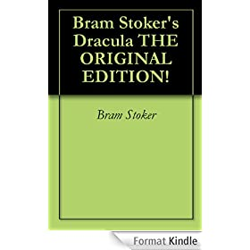 Bram Stoker's Dracula THE ORIGINAL EDITION!