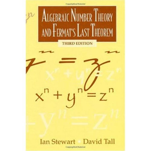 Algebraic Number Theory and Fermat's Last Theorem: Third Edition