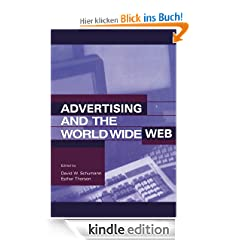 Advertising and the World Wide Web (Advertising and Consumer Psychology)