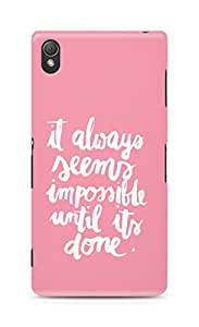 AMEZ it always seems impossible untill its done Back Cover For Sony Xperia Z3