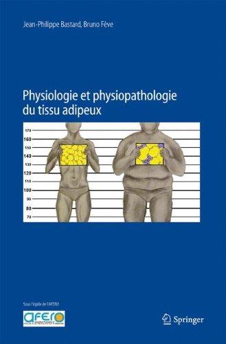 Physiologie et physiopathologie du tissu adipeux (French Edition)