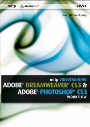 Adobe Dreamweaver CS3/Photoshop CS3 Workflow: Videotraining, PC