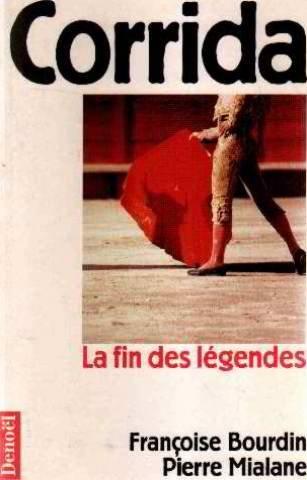 Corrida: La fin des legendes (Mediations) (French Edition) PDF