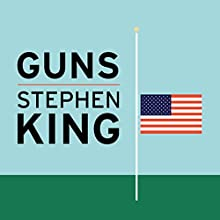 Guns Audiobook by Stephen King Narrated by Christian Rummel