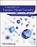 img - for Concepts in Transition Metal Chemistry: RSC book / textbook / text book