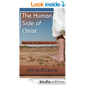 The Human Side of Christ-- Meet the Guy Behind the God