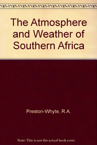 The Atmosphere and Weather of Southern Africa