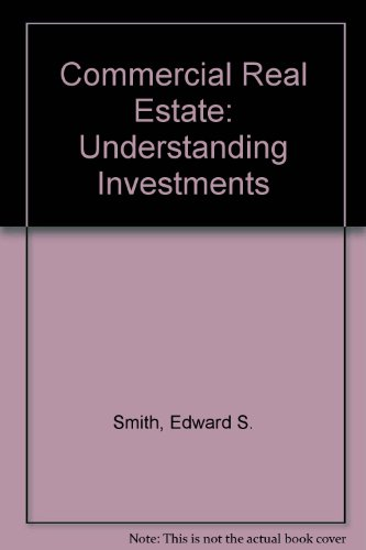 Commercial Real Estate: Understanding Investments