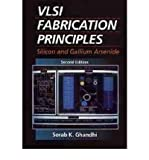img - for [(VLSI Fabrication Principles: Silicon and Gallium Arsenide )] [Author: Sorab K. Ghandhi] [Apr-1994] book / textbook / text book