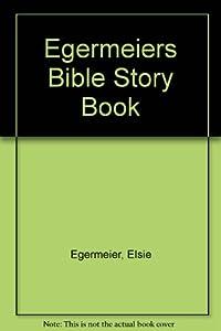 Egermeier's Bible Story Book download ebook