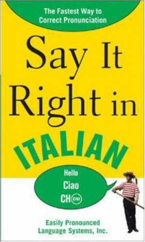 Say It Right in Italian (Say It Right! Series)