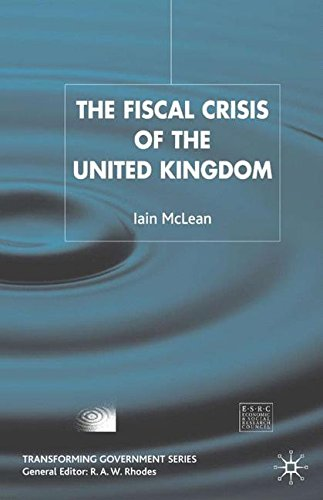 The Fiscal Crisis of the United Kingdom (Transforming Government)