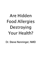 Are Hidden Food Allergens Destroying Your Health