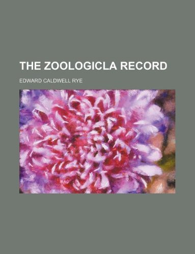 THE ZOOLOGICLA RECORD