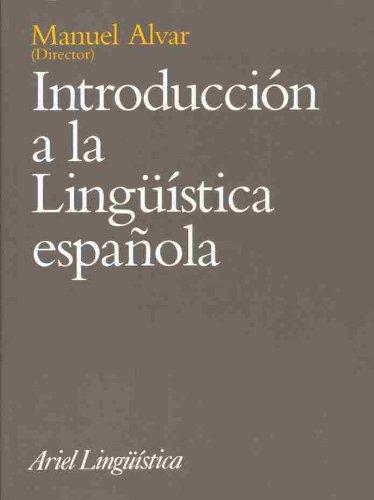 INTRODUCCION A LA LINGUISTICA ESPAÑOLA