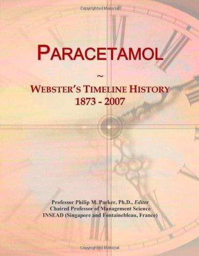 Paracetamol: Webster's Timeline History, 1873 - 2007