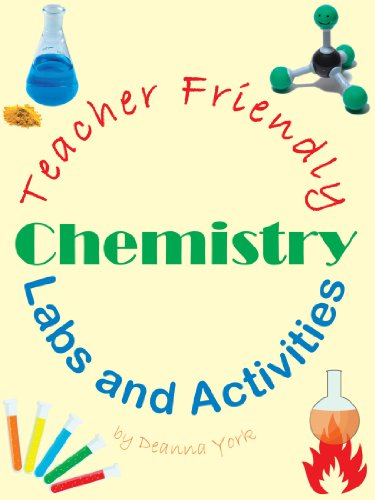 Teacher Friendly Chemistry Labs and Activities
