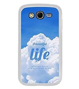 Life Quote 2D Hard Polycarbonate Designer Back Case Cover for Samsung Galaxy Grand I9082 :: Samsung Galaxy Grand Z I9082Z