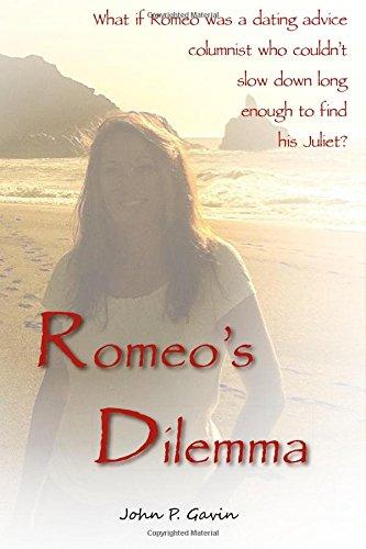 Romeo's Dilemma: A (True) Modern Love Story