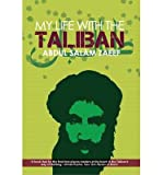 img - for [(My Life with the Taliban )] [Author: Mullah Abdul Salam Zaeef] [Nov-2011] book / textbook / text book