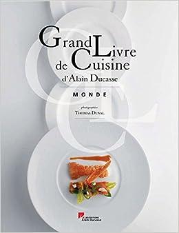 Grand livre de cuisine t 2 tour du monde - Livre cuisine grand chef ...