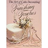 img - for Finishing Touches The Art of Cake Decorating book / textbook / text book