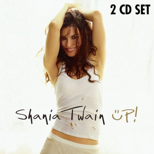 Shania Twain - Up! (World Mix) - Zortam Music
