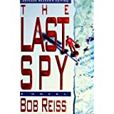 The Last Spyby Bob Reiss