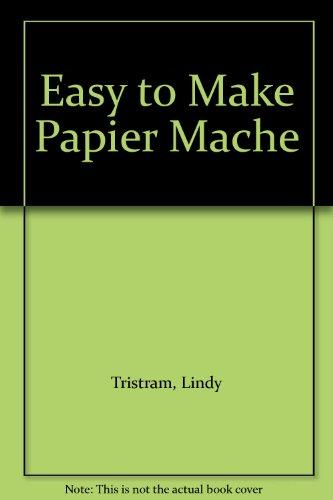 Easy To Make Papier Mache