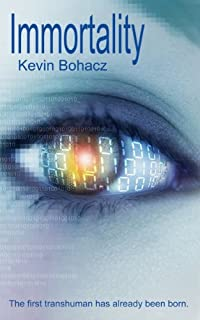 Immortality by Kevin Bohacz ebook deal