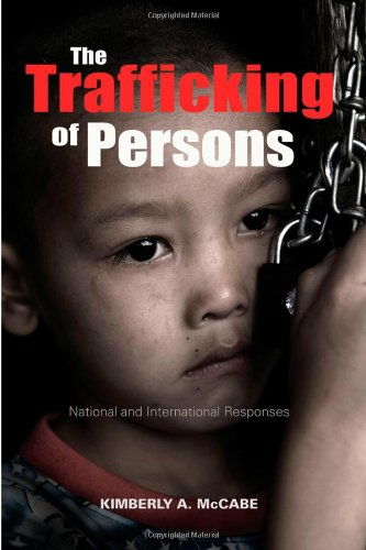 The Trafficking of Persons: National and International...