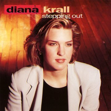 Stepping Out by Krall, Diana Extra tracks, Original recording remastered edition (2000)... by Diana Krall