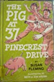 The Pig at 37 Pinecrest Drive (0664326765) by Fleming, Susan