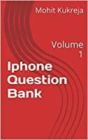 Iphone Question Bank: Volume 1 Front Cover