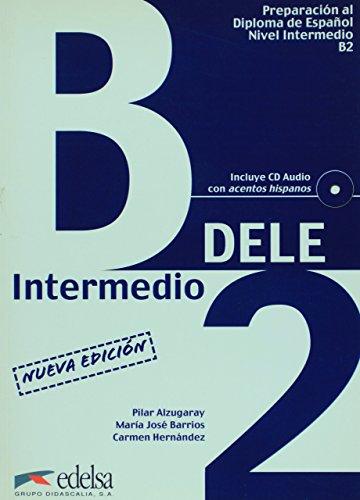 DELE B2. PREPARACION AL DIPLOMA DE ESPAÑOL NIVEL B2